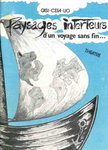 PAYSAGES INTERIEURS D'UN VOYAGE SANS FIN 1986